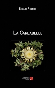 Richard Ferrando - La Cardabelle.