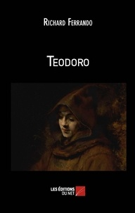 Richard Ferrando - Teodoro.