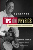 Richard Feynman - Feynman's Tips on Physics : A Problem-Solving Supplement to the Feynman Lectures on Physics.