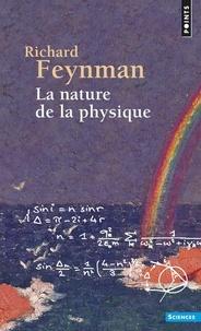 Richard Feynman - La Nature de la physique.