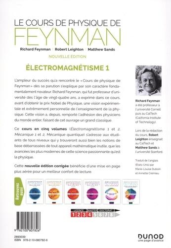 Le cours de physique de Feynman. Tome 1, Electromagnétisme 2e édition