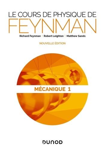Le cours de physique de Feynman. Mécanique 1