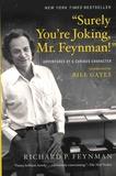 "Richard Feynman - ""Surely You're Jocking, Mr. Feynman!"" - Adventures of a Curious Character."