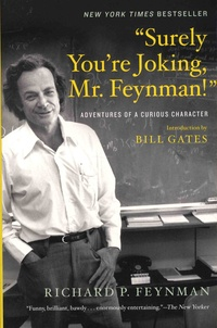 Surely Youre Jocking, Mr. Feynman! - Adventures of a Curious Character.pdf