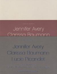 Richard Fishman et Ann-Veronica Janssens - Cahiers de résidence - Volume 5, Jennifer Avery, Clarissa Baumann, Lucie Picandet, 3 volumes. 1 DVD