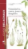 Richard Fitter et Alastair Fitter - Graminées, carex, joncs et fougères - Toutes les herbes d'Europe.