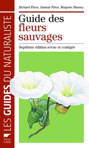 Richard Fitter et Alastair Fitter - Guide des fleurs sauvages.