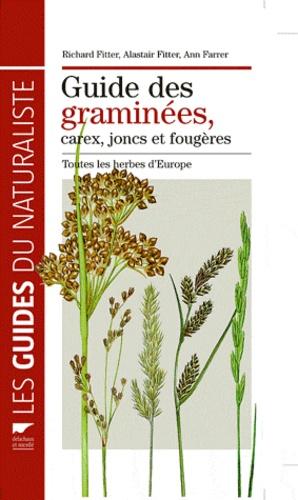 Richard Fitter et Alastair Fitter - Guide des graminées, carex, joncs, et fougères - Toutes les herbes d'Europe.