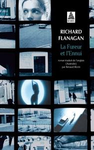 Richard Flanagan - La fureur et l'ennui.