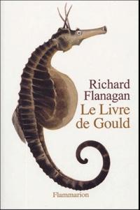 Richard Flanagan - Le livre de Gould - Roman en douze poissons.
