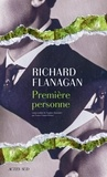 Richard Flanagan - Première personne.