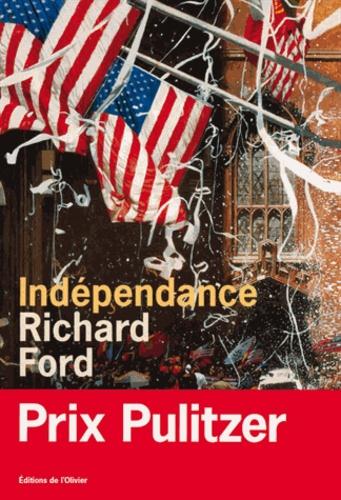 Richard Ford - Indépendance.