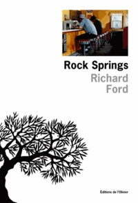 Richard Ford - Rock Springs - [nouvelles.