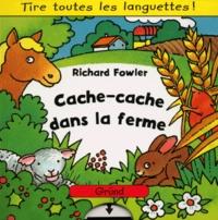 Richard Fowler - Cache-cache dans la ferme.