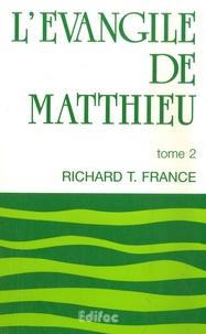 L'Evangile de Matthieu- Tome 2 - Richard France pdf epub