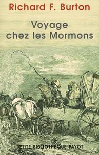 Richard Francis Burton - Voyage chez les Mormons.