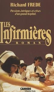 Richard Frede - Les infirmières.