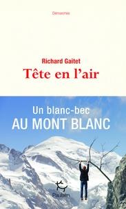 Richard Gaitet - Tête en l'air.