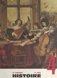 Richard Gascon et Paul Vial - La Renaissance et les temps modernes - 4e.