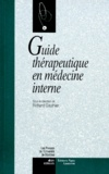 Richard Gauthier - Guide thérapeutique en médecine interne.