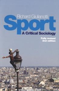 Richard Giulianotti - Sport, a Critical Sociology.