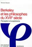 Richard Glauser - BERKELEY ET LES PHILOSOPHES DU XVIIEME SIECLE. - Perception et scepticisme.