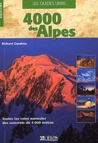 Richard Goedeke - 4000 des Alpes - Toutes les voies normales des sommets de 4000 mètres.