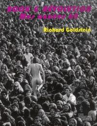 Richard Goldstein - Rock & Révolution - Mes années 1960.