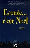 Richard Gossin - Ecoute...c'est Noël ! - Essais de narrations bibliques.