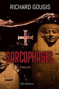Richard Gougis - Sarcophages.