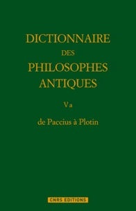 Dictionnaire des philosophes antiques - Volume 5a, 1re partie, de Paccius à Plotin.pdf
