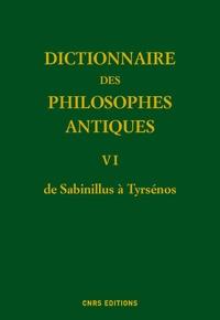Dictionnaire des philosophes antiques - Volume 6, de Sabinillus à Tyrsénos.pdf
