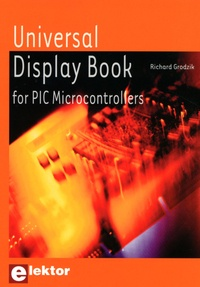 Richard Grodzik - Universal Display Book for PIC Microcontrollers.