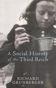 Richard Grunberger - A Social History of The Third Reich.
