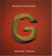 Richard Guérineau - G comme....