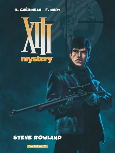 XIII Mystery Tome 5 Steve Rowland