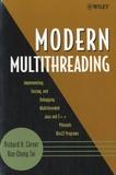 Richard-H Carver - Modern Multithreading.