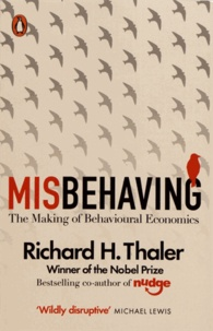 Richard H. Thaler - Misbehaving - The Making of Behavioural Economics.