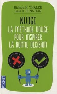 Ebook téléchargement gratuit pdf pdf Nudge  - La méthode douce pour inspirer la bonne décision  9782266227995