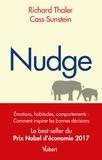 Richard-H Thaler et Cass Sunstein - Nudge - La méthode douce pour inspirer la bonne décision.