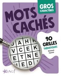 Richard Hamel - Mots cachés - 90 grilles thématiques.