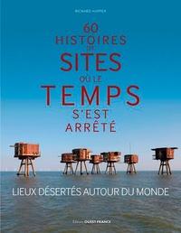60 histoires de sites où le temps sest arrêté - Lieux désertés autour du monde.pdf