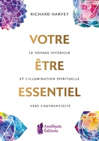 Histoiresdenlire.be Votre être essentiel - Le voyage intérieur et l'illumination spirituelle vers l'authenticité Image