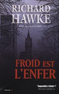 Richard Hawke - Froid est l'enfer.