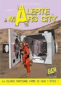 Richard Heidmann - Alerte à Mars City.