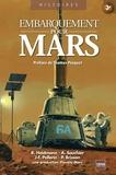 Richard Heidmann et Alain Souchier - Embarquement pour Mars - Les défis à relever.