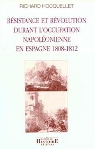 Résistance et révolution durant loccupation napoléonienne en Espagne 1808-1812.pdf