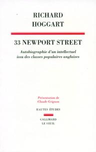 Richard Hoggart - 33 Newport street - Autobiographie d'un intellectuel issu de classes populaires anglaises.