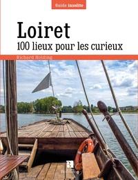 Richard Holding - Loiret - 100 lieux pour les curieux.
