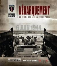 Richard Holmes - Le débarquement - Du jour J à la libération de Paris. 1 DVD